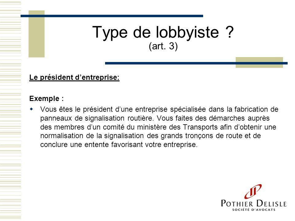 Type de lobbyiste (art. 3)