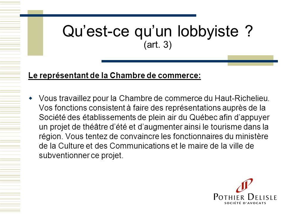 Tes vous un lobbyiste ppt video online t l charger for Chambre de commerce haut richelieu