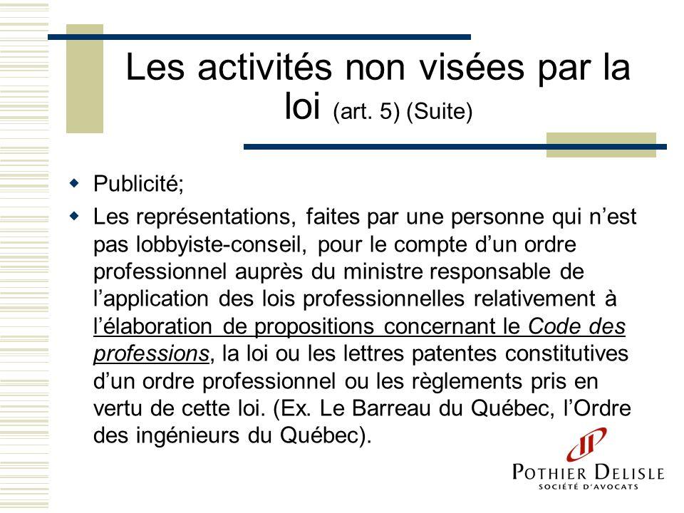 Les activités non visées par la loi (art. 5) (Suite)