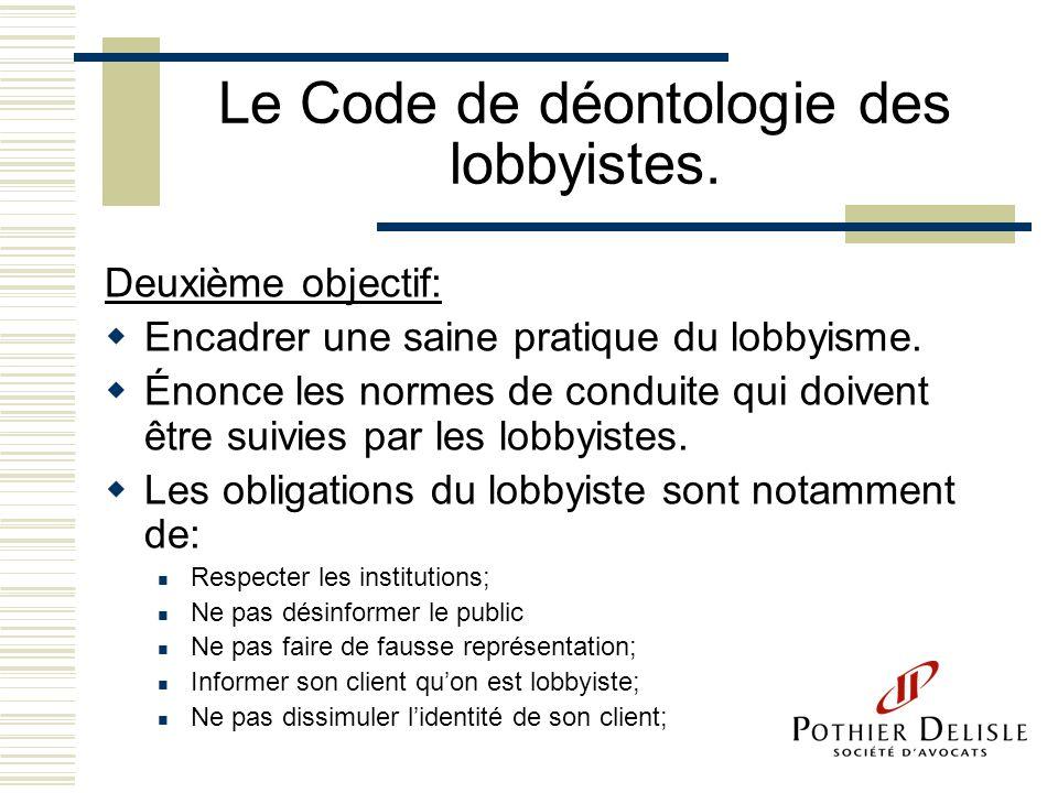 Le Code de déontologie des lobbyistes.
