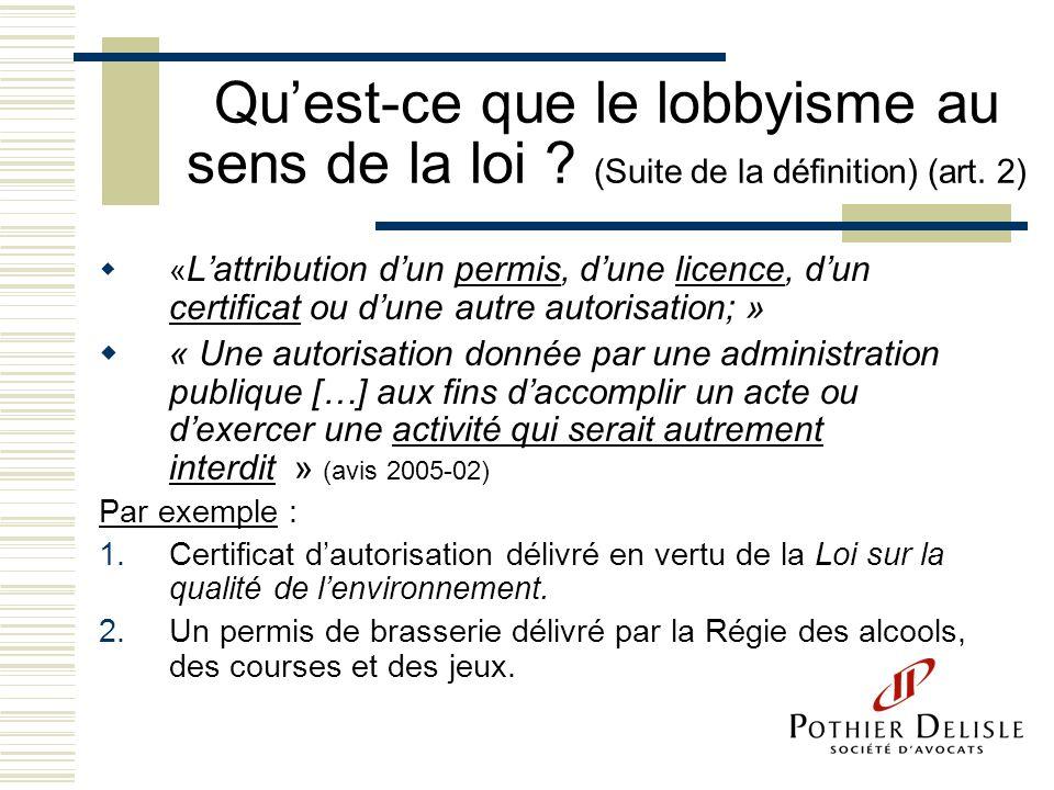 Qu'est-ce que le lobbyisme au sens de la loi