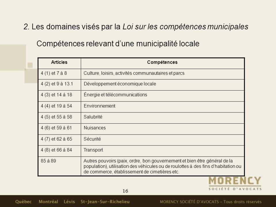 2. Les domaines visés par la Loi sur les compétences municipales