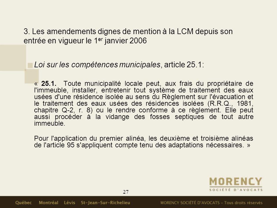 3. Les amendements dignes de mention à la LCM depuis son entrée en vigueur le 1er janvier 2006