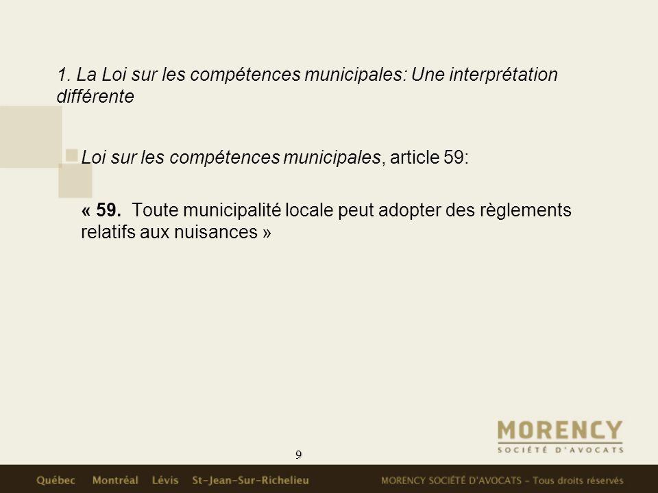 1. La Loi sur les compétences municipales: Une interprétation différente