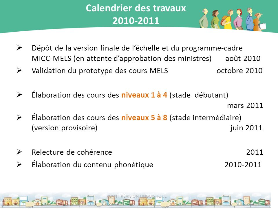 Calendrier des travaux 2010-2011