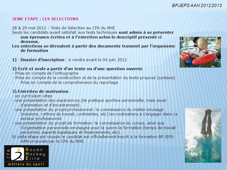 BPJEPS AAN 2012 2013 3EME ETAPE : LES SELECTIONS