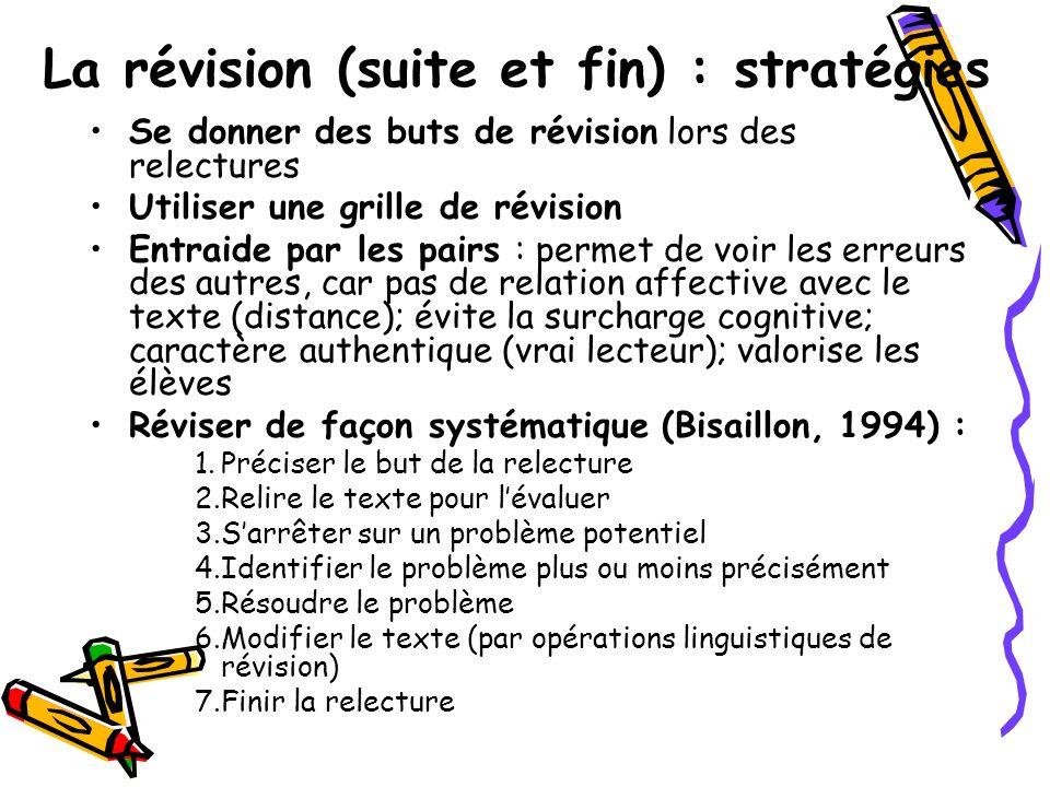La révision (suite et fin) : stratégies