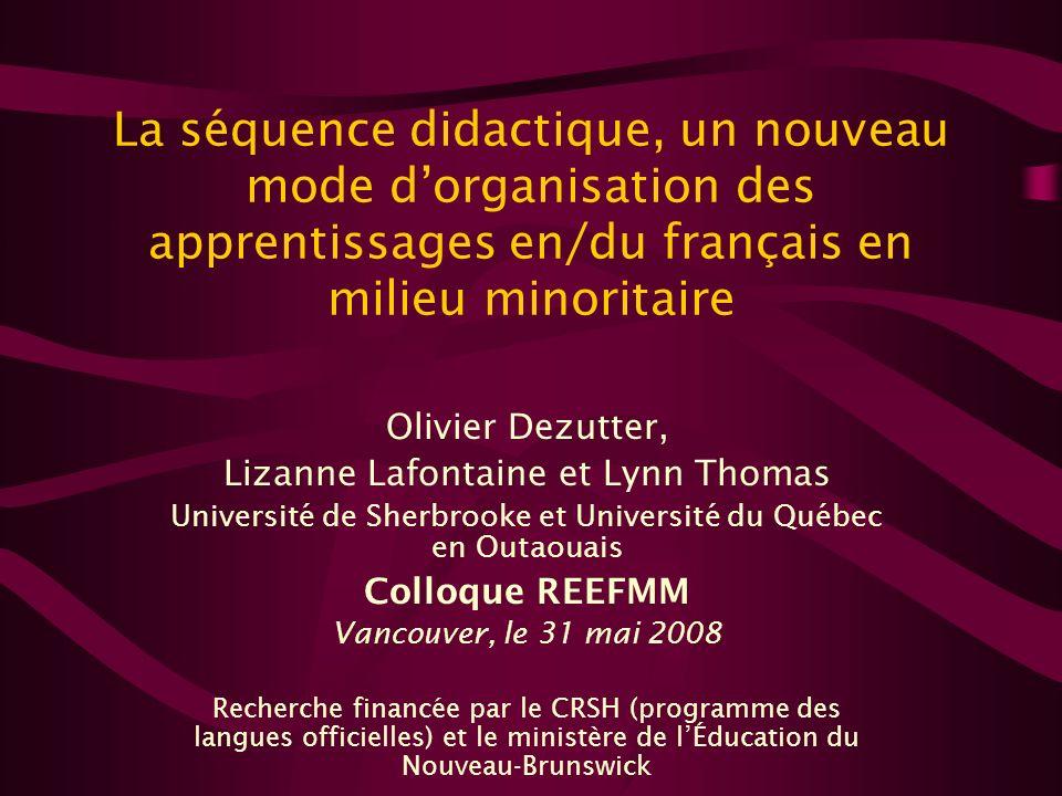 La séquence didactique, un nouveau mode d'organisation des apprentissages en/du français en milieu minoritaire