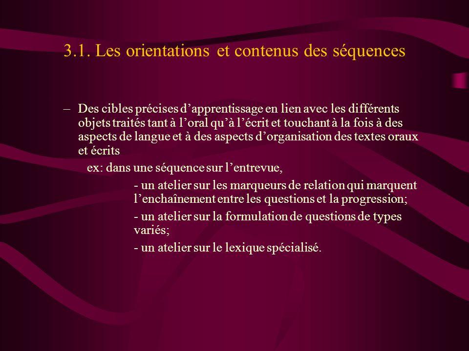 3.1. Les orientations et contenus des séquences