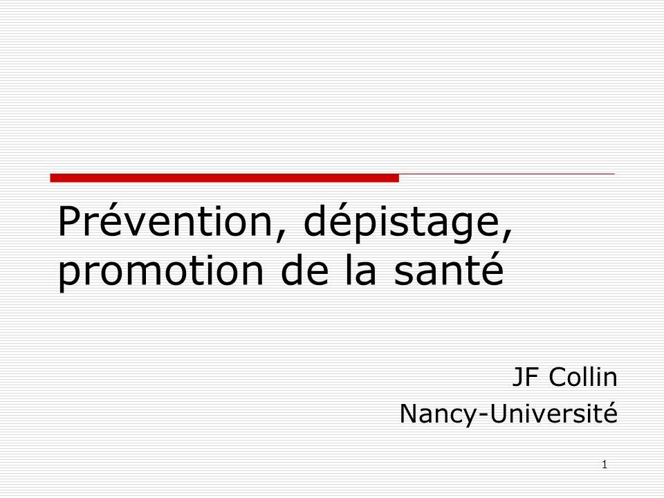 Prévention, dépistage, promotion de la santé
