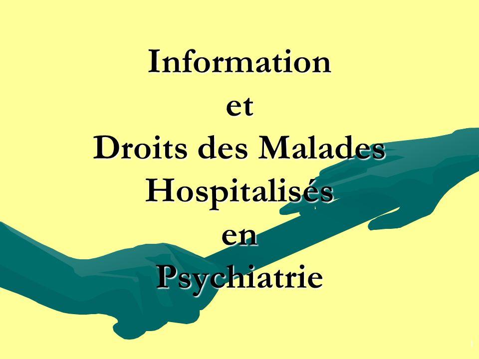 Information et Droits des Malades Hospitalisés en Psychiatrie