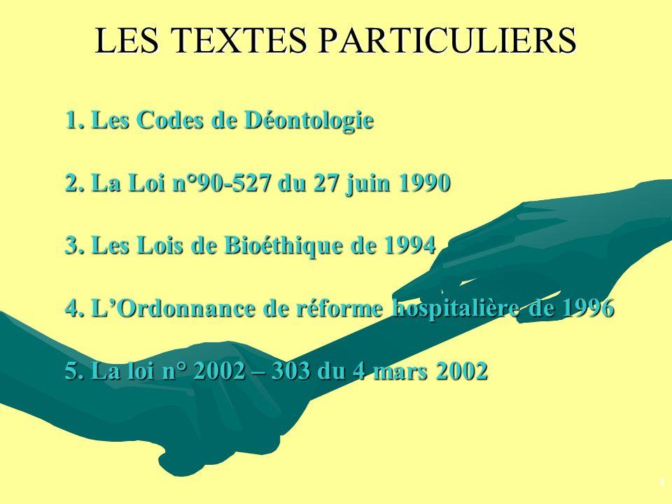 LES TEXTES PARTICULIERS