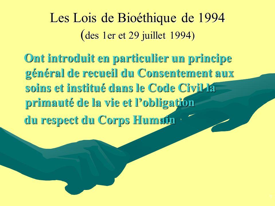 Les Lois de Bioéthique de 1994 (des 1er et 29 juillet 1994)