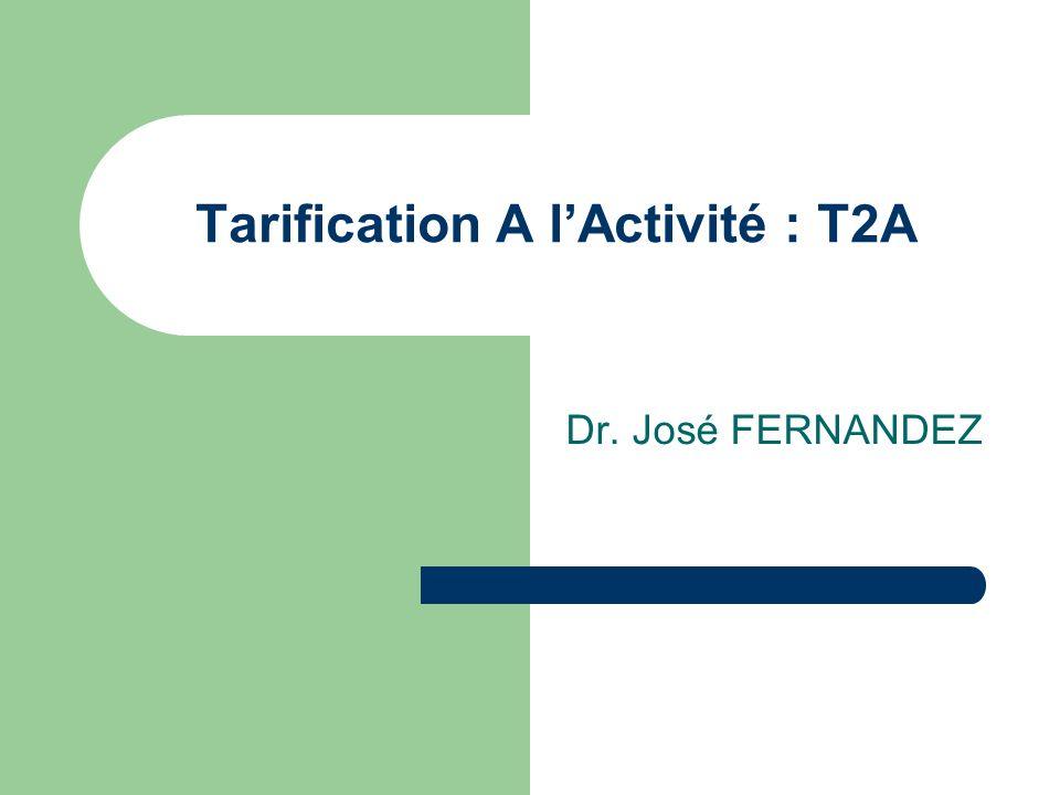 Tarification A l'Activité : T2A
