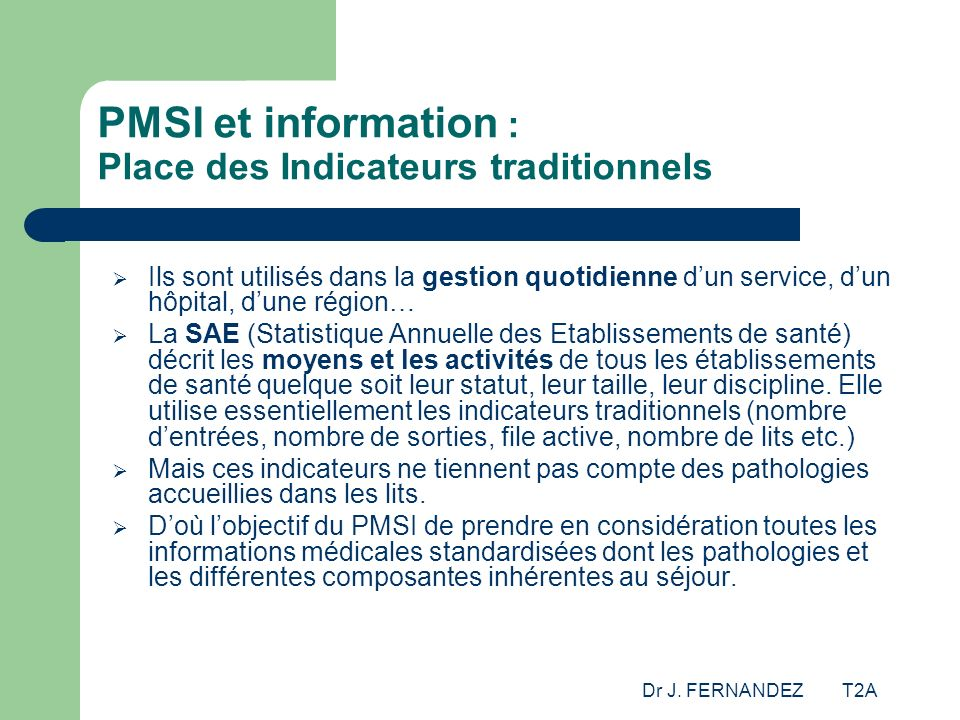 PMSI et information : Place des Indicateurs traditionnels