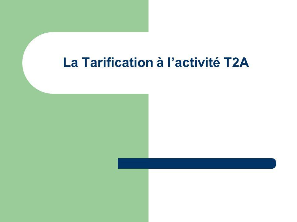 La Tarification à l'activité T2A