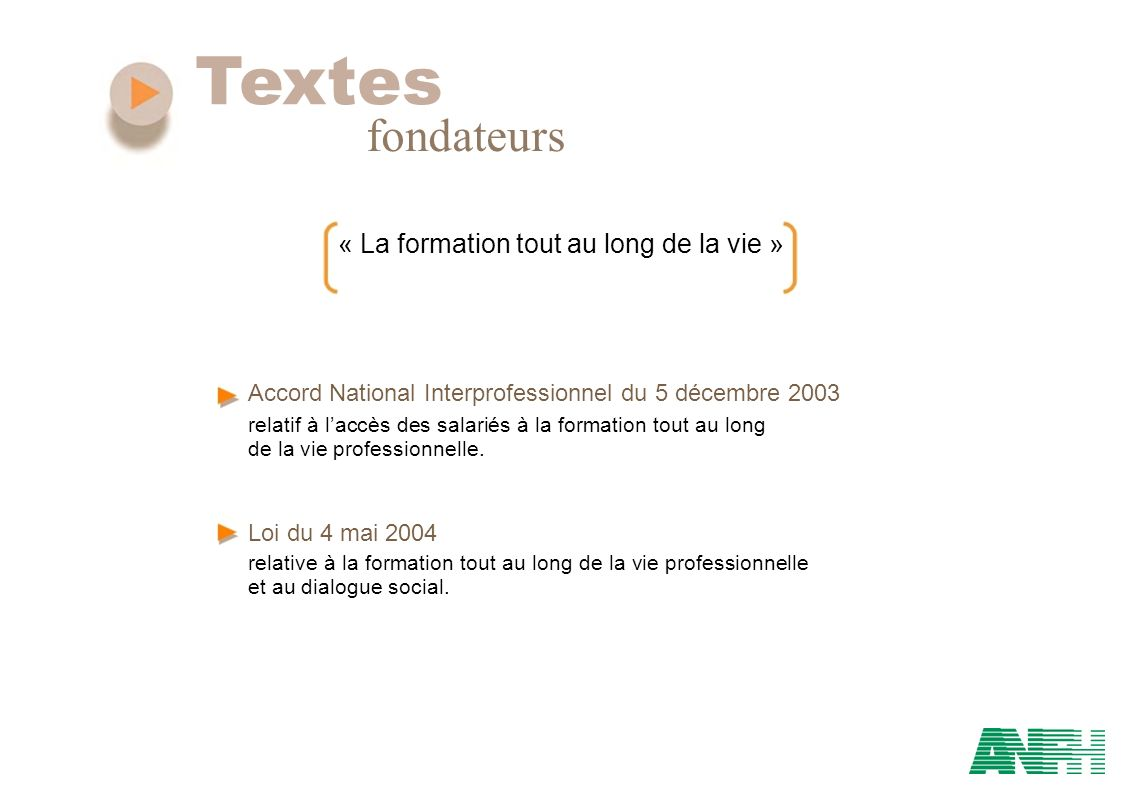 Textes fondateurs « La formation tout au long de la vie »