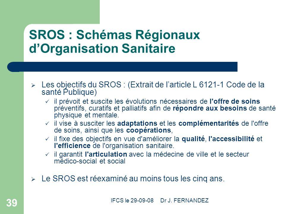 SROS : Schémas Régionaux d'Organisation Sanitaire