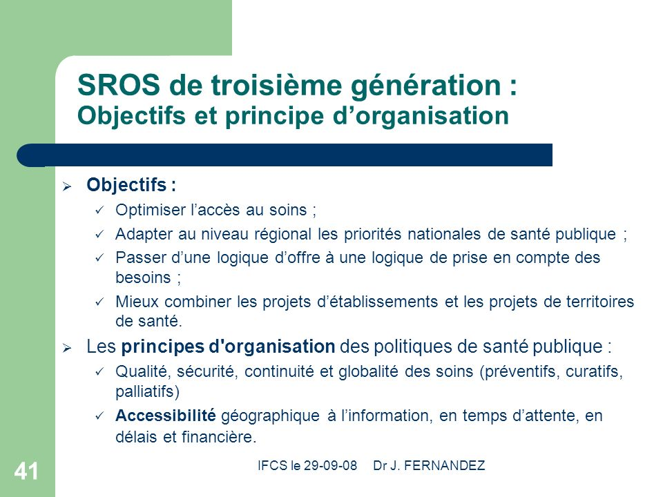 SROS de troisième génération : Objectifs et principe d'organisation
