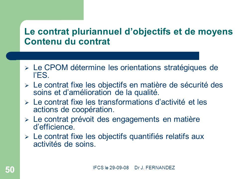 Le contrat pluriannuel d'objectifs et de moyens Contenu du contrat