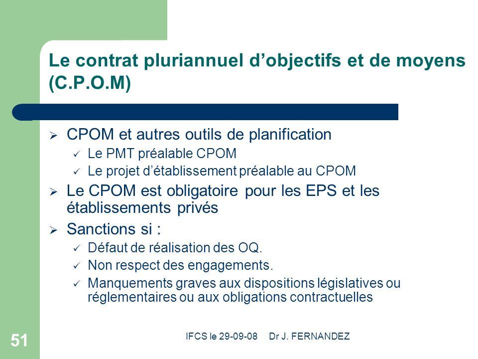 Le contrat pluriannuel d'objectifs et de moyens (C.P.O.M)