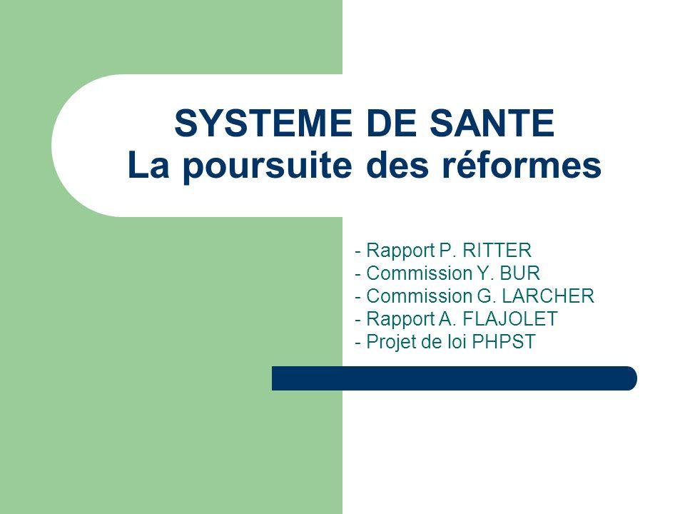 SYSTEME DE SANTE La poursuite des réformes