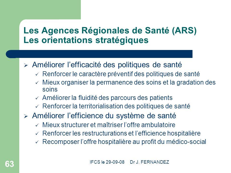Les Agences Régionales de Santé (ARS) Les orientations stratégiques