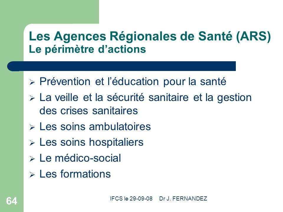 Les Agences Régionales de Santé (ARS) Le périmètre d'actions