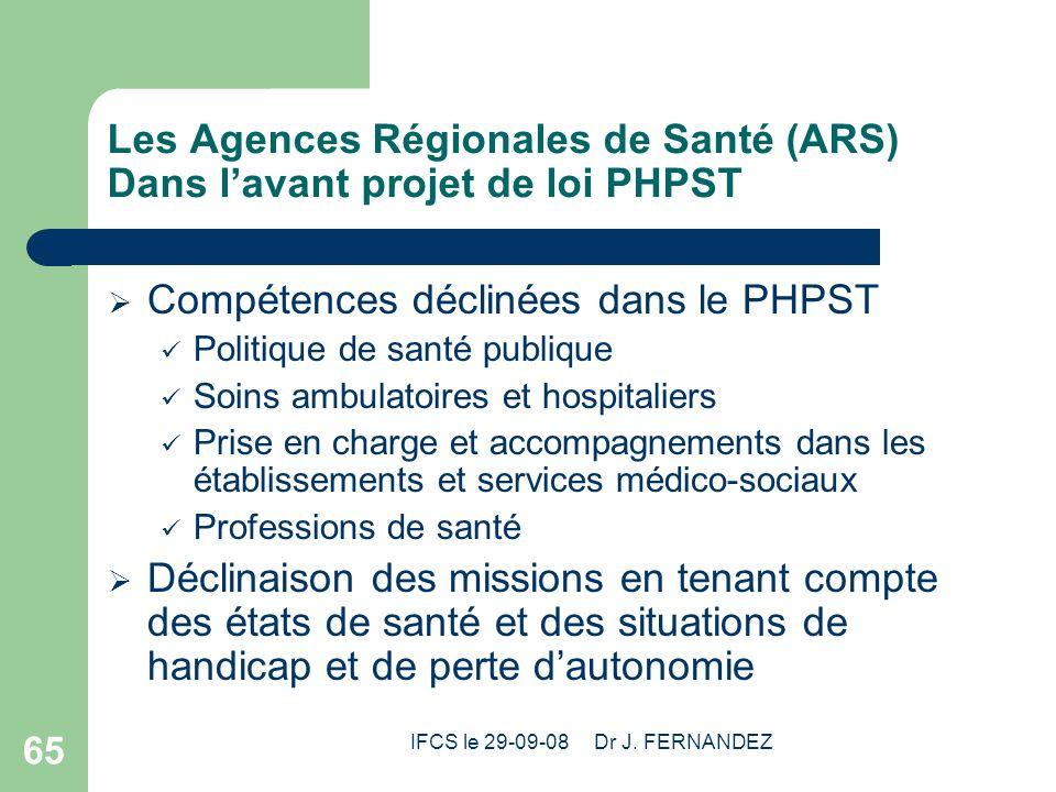 Les Agences Régionales de Santé (ARS) Dans l'avant projet de loi PHPST