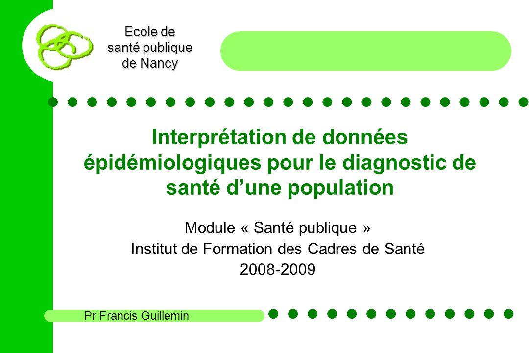 Interprétation de données épidémiologiques pour le diagnostic de santé d'une population