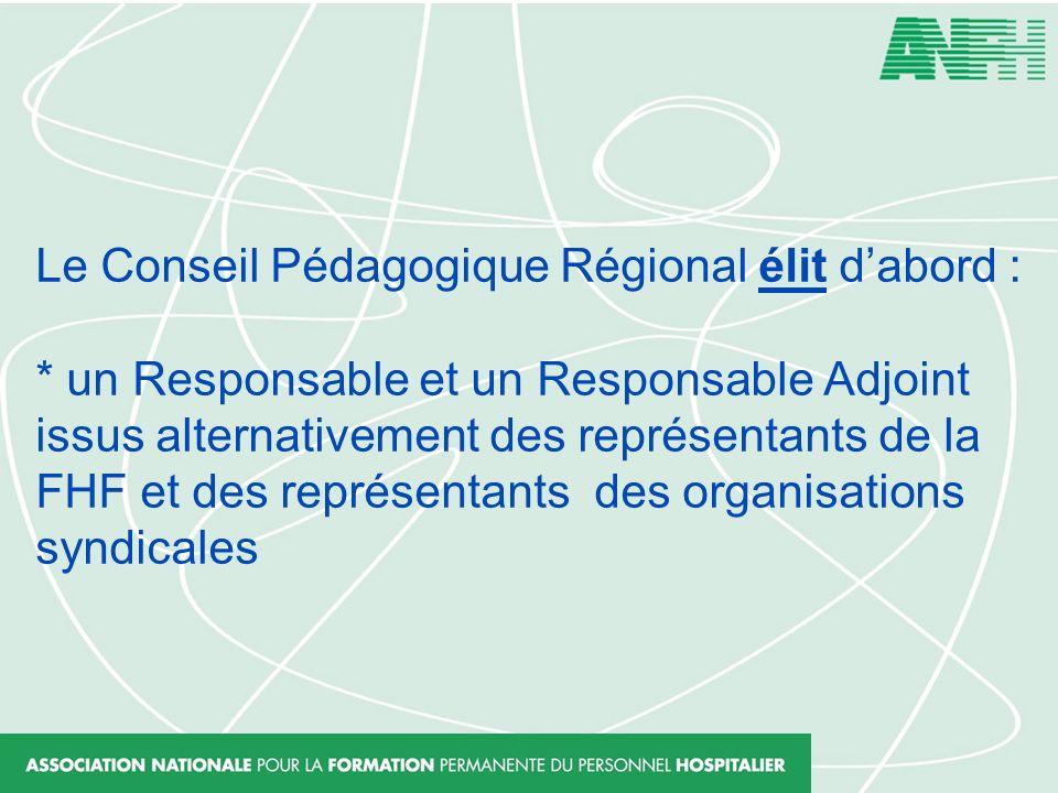 Le Conseil Pédagogique Régional élit d'abord :