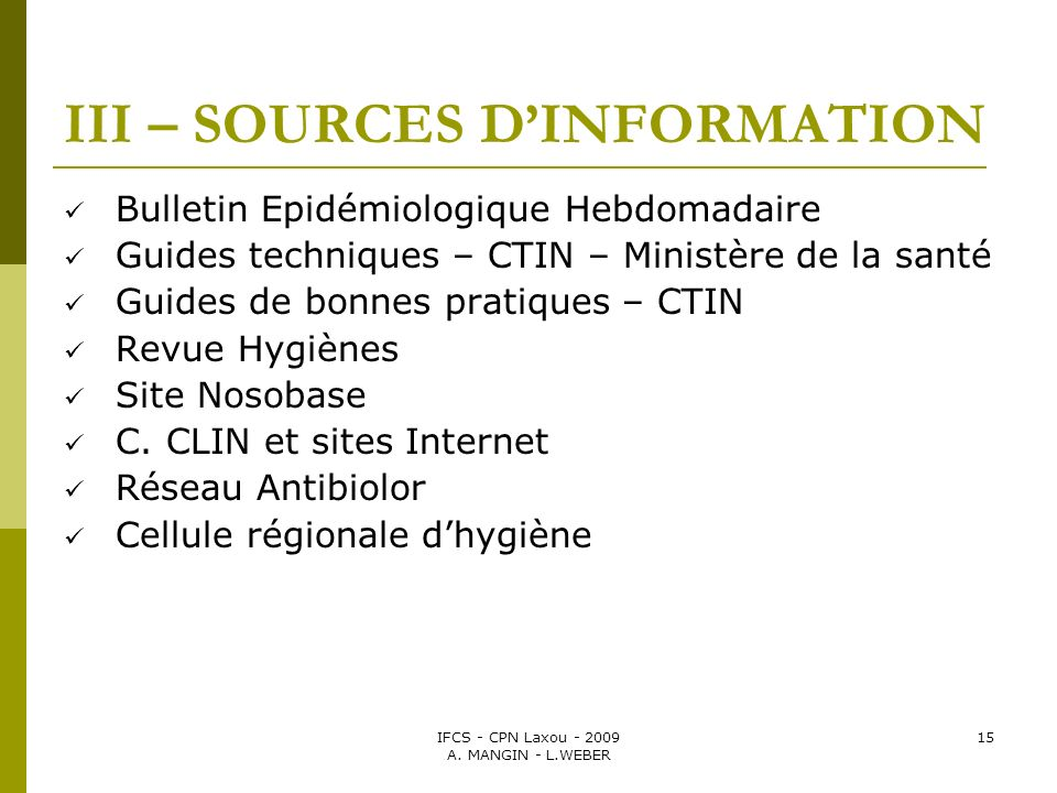 III – SOURCES D'INFORMATION