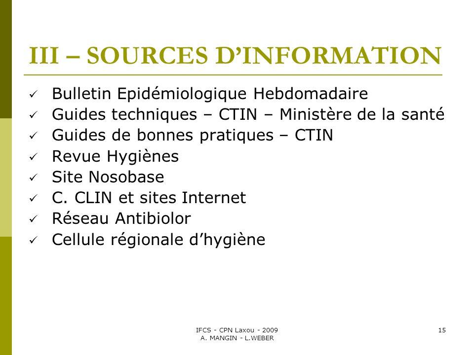 III – SOURCES D'INFORMATION