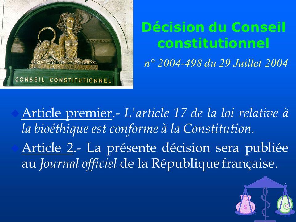 Décision du Conseil constitutionnel n° 2004-498 du 29 Juillet 2004