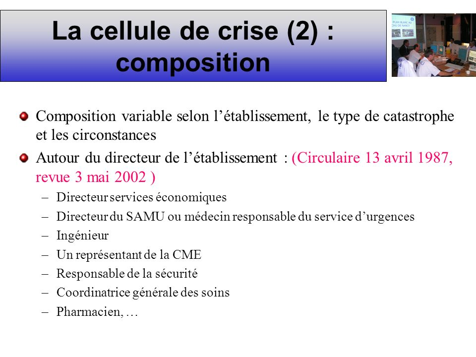 La cellule de crise (2) : composition