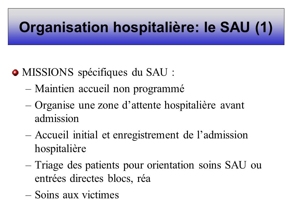 Organisation hospitalière: le SAU (1)