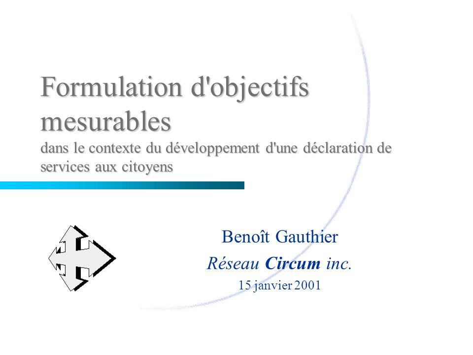 Formulation d objectifs mesurables dans le contexte du développement d une déclaration de services aux citoyens