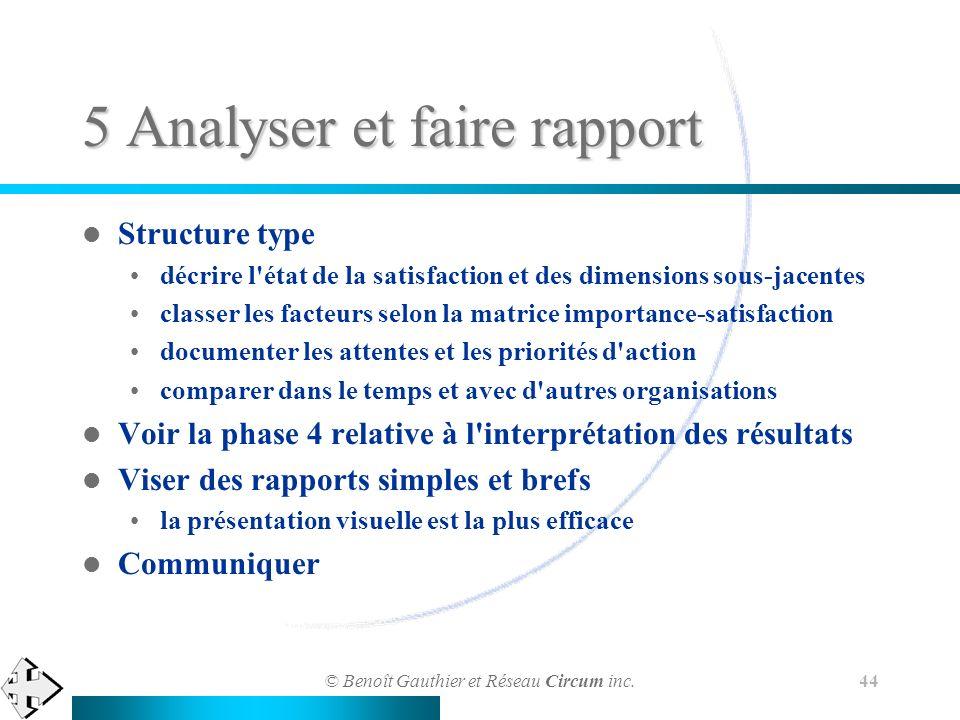 5 Analyser et faire rapport