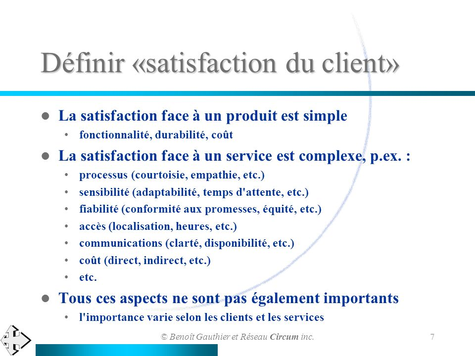 Définir «satisfaction du client»