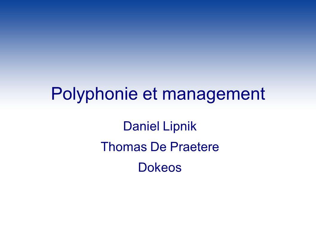 Polyphonie et management