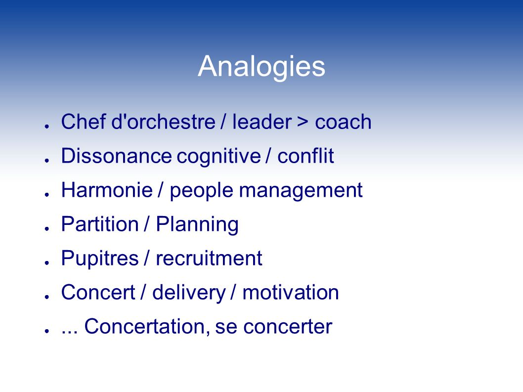 Analogies Chef d orchestre / leader > coach