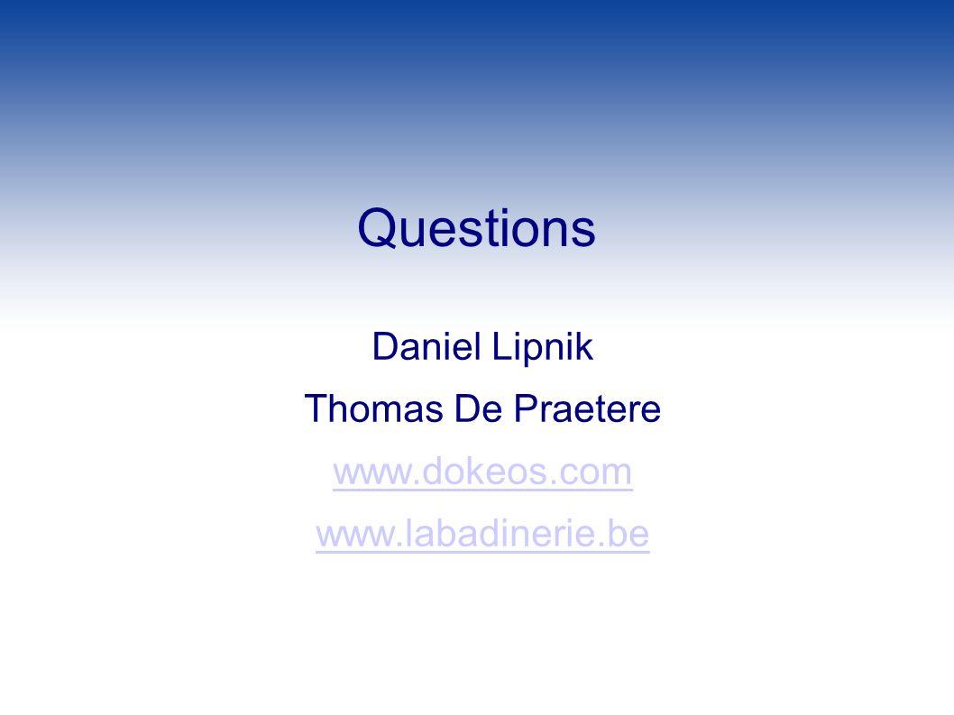 Questions Daniel Lipnik Thomas De Praetere www.dokeos.com
