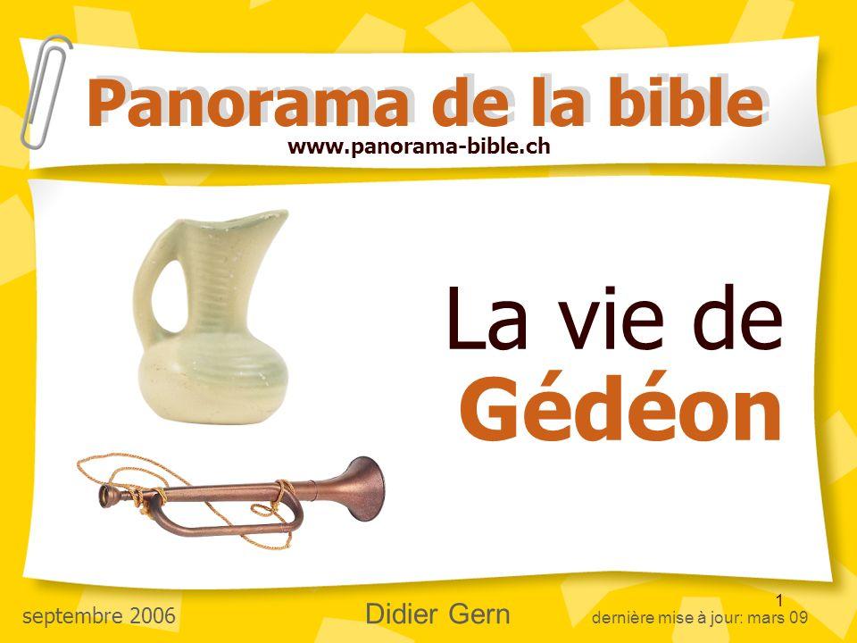 La vie de Gédéon Panorama de la bible www.panorama-bible.ch