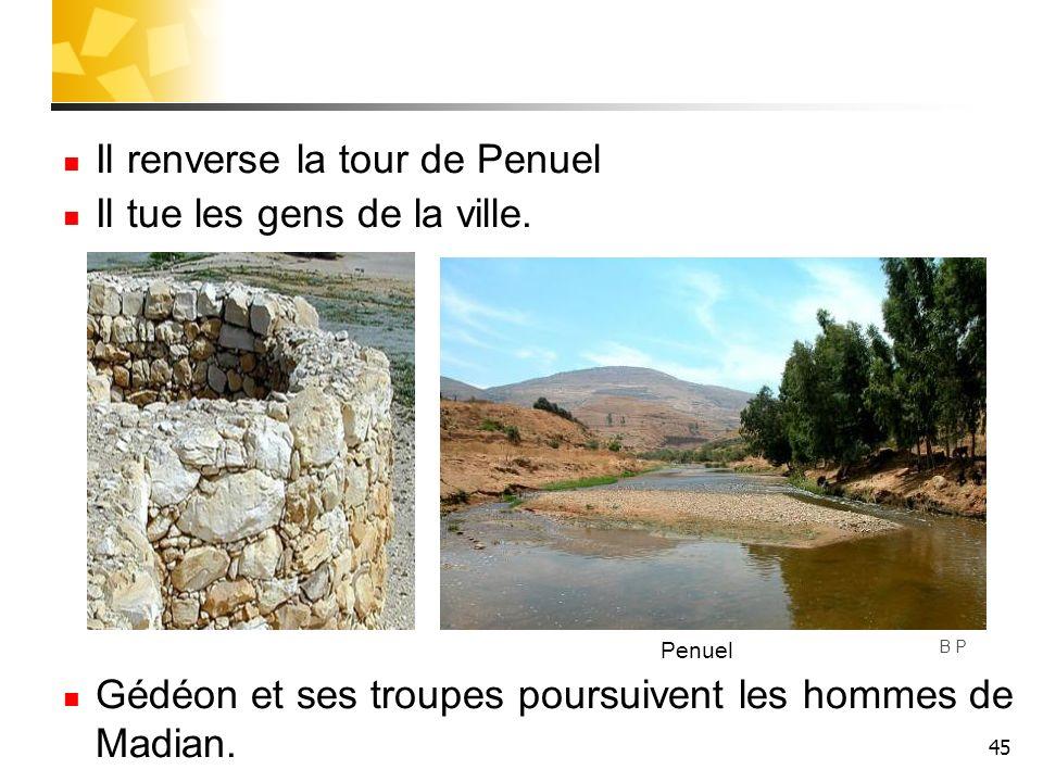 Il renverse la tour de Penuel Il tue les gens de la ville.