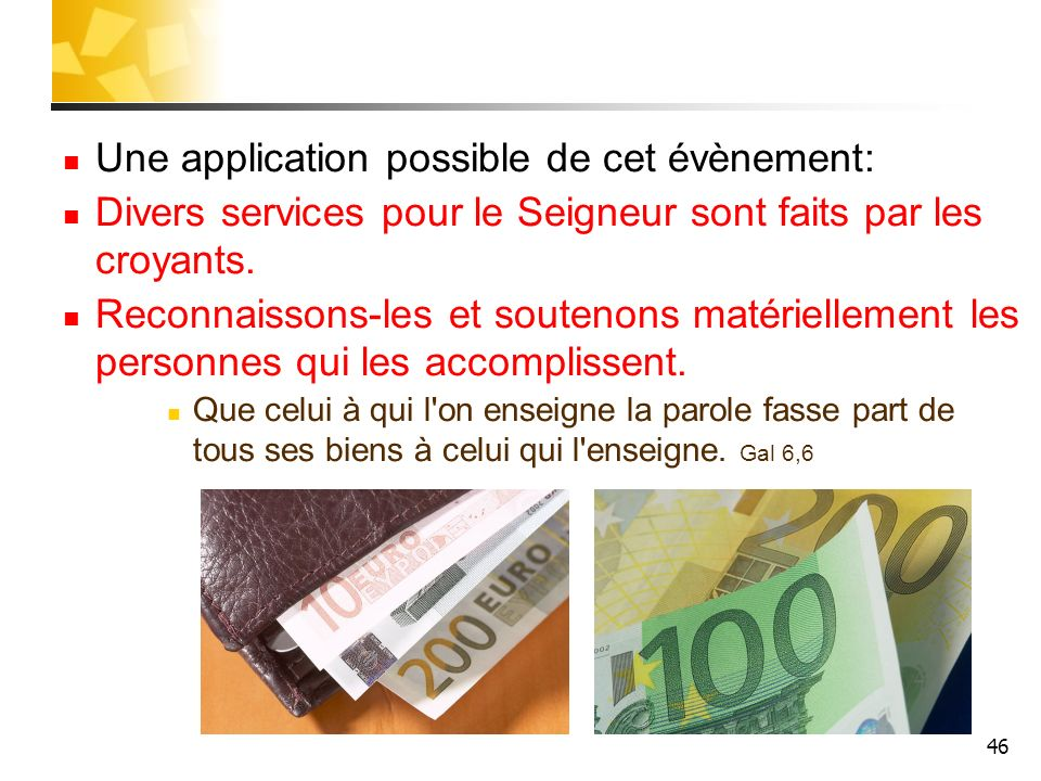 Une application possible de cet évènement: