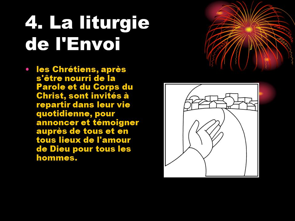 4. La liturgie de l Envoi