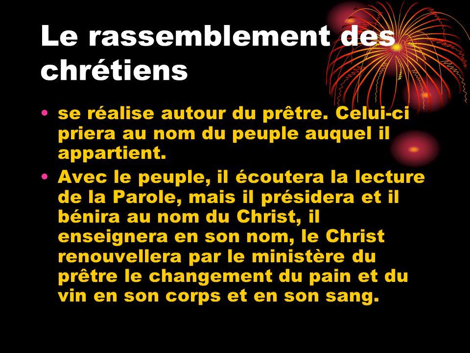 Le rassemblement des chrétiens