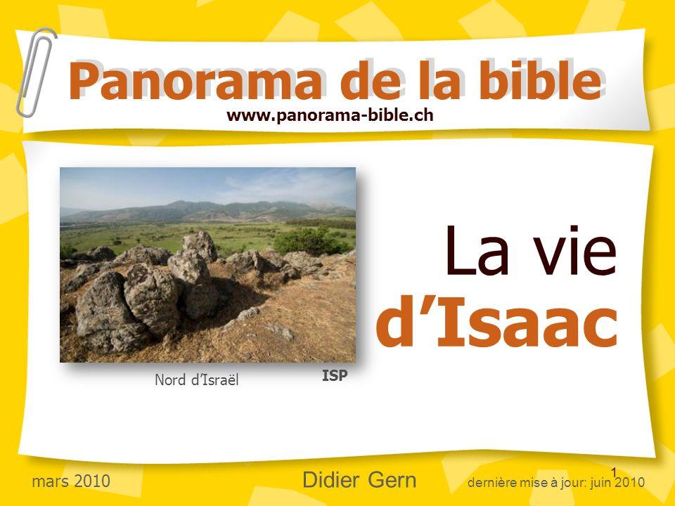 La vie d'Isaac Panorama de la bible www.panorama-bible.ch