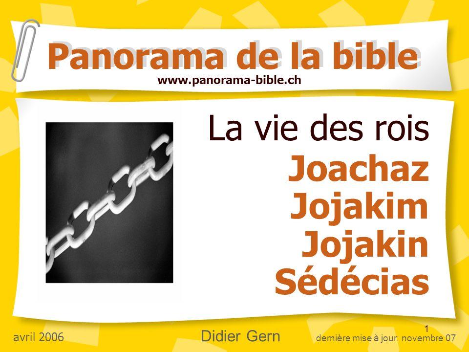 La vie des rois Joachaz Jojakim Jojakin Sédécias
