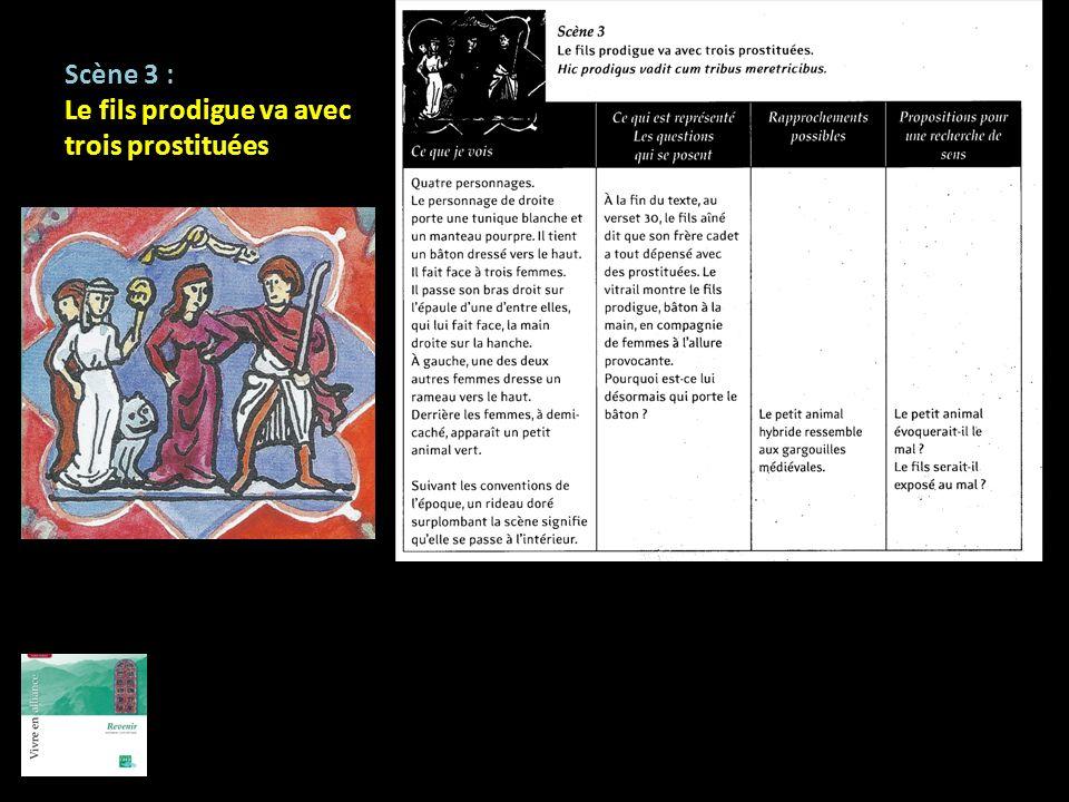 Scène 3 : Le fils prodigue va avec trois prostituées